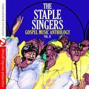 Gospel Music Anthology: The Staple Singers Vol. II (Digitally Remastered) thumbnail