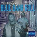 Blue Bank Roll Vol.1 thumbnail