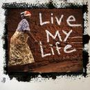 Live My Life (Single) thumbnail