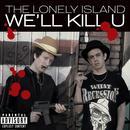 We'll Kill U (Single) (Explicit) thumbnail