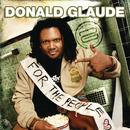 """For The People """"Live"""" (Continuous DJ Mix By Donald Glaude) thumbnail"""