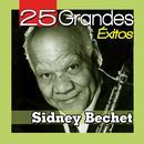 Sidney Bechet 25 Grandes Éxitos thumbnail