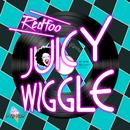 Juicy Wiggle (Single) thumbnail