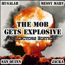 The Mob Gets Explosive: Explosive Mode III thumbnail