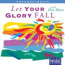 Let Your Glory Fall thumbnail
