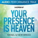 Your Presence Is Heaven thumbnail