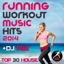 Running Workout Music Hits 2014 + DJ Mix Top 30 House thumbnail