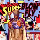 Blowfly Superblowfly (Explicit) thumbnail
