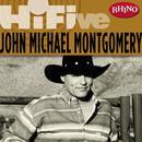 Rhino Hi-Five: John Michael Montgomery thumbnail