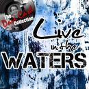 Live In The Waters thumbnail