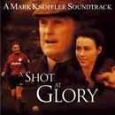 A Shot At Glory (Original Motion Picture Soundtrack) thumbnail