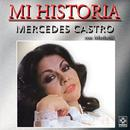 Mercedes Castro - Mi Historia thumbnail