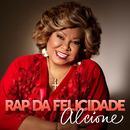 Rap da Felicidade (Ao Vivo) - Single thumbnail