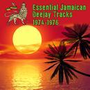Essential Jamaican Deejay Tracks 1974-1976 thumbnail