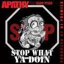 Stop What Ya Doin' (Prod. By DJ Premier) thumbnail