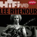 Rhino Hi-Five: Lee Ritenour thumbnail