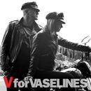 V For Vaselines thumbnail
