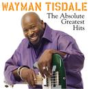 Wayman Tisdale: The Absolute Greatest Hits thumbnail