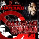 Dat Cyah Gwaan (Single) thumbnail