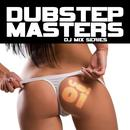Dubstep Masters Vol. 1 (Best Of Top Electronic Dance Hits, Dub, Brostep, Electrostep, Psystep, Chillstep, Rave Anthems) thumbnail