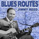 Blues Routes Jimmy Reed thumbnail