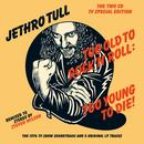 Too Old To Rock 'N' Roll: Too Young To Die! (The TV Special Edition) thumbnail