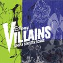 Disney Villains: Simply Sinister Songs thumbnail