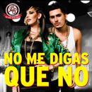 No Me Digas Que No (Single) thumbnail
