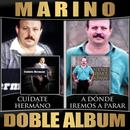 Cuidate Hermano / A Donde Iremos A Parar (Doble Album) thumbnail