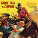 When I Was A Cowboy - Volume 1 thumbnail