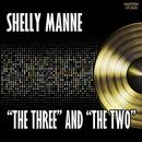 """The Three"" & ""The Two"" thumbnail"