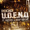 U.O.E.N.O. Remix (Feat. Future & Wiz Khalifa) (Single) thumbnail