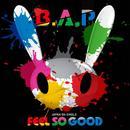 Feel So Good (Single) thumbnail