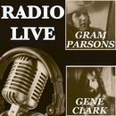 Radio Live: Gene Clark & Gram Parsons thumbnail