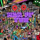 Man Fi Yuh (Single) thumbnail