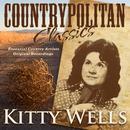 Countrypolitan Classics - Kitty Wells thumbnail