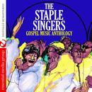 Gospel Music Anthology: The Staple Singers (Remastered) thumbnail