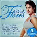Lola Flores 20 Éxitos thumbnail