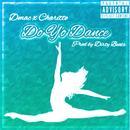 Do Yo Dance (Feat. Charitte) (Explicit) (Single) thumbnail