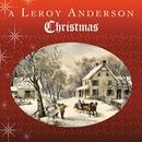 A Leroy Anderson Christmas thumbnail