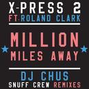 Million Miles Away (Feat. Roland Clark) (Remixes) thumbnail