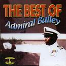 The Best Of Admiral Bailey thumbnail
