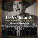Pedro Infante con La Banda Estrellas de Sinaloa de German Lizarraga thumbnail