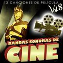 Bandas Sonoras De Cine Vol. 8. 12 Canciones De Película thumbnail