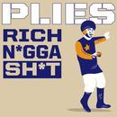 Rich N*gga Sh*t (Single) (Explicit) thumbnail