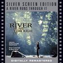 A River Runs Through It [Silver Screen Edition] thumbnail