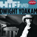 Rhino Hi-Five: Dwight Yoakam thumbnail