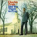 Did You Think To Pray (Bonus Track Version) thumbnail