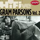 Rhino Hi-Five: Gram Parsons Vol. 2 thumbnail
