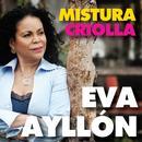 Eva Ayllón: Mistura Criolla thumbnail